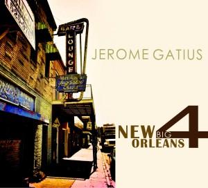 Jerome Gatius New Orleans Big Four